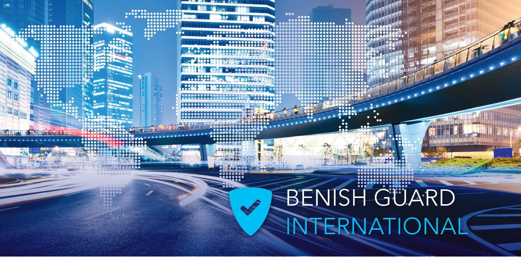 Світ відкритий і надійний із Benish GUARD International